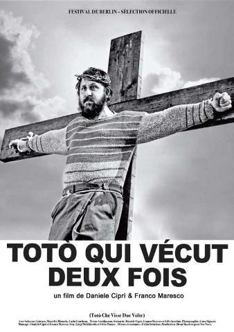 Crucifixions dérangeantes Toto%20qui%20v%C3%A9cut%20deux%20fois%20(Toto%20Che%20Visse%20Due%20Volte)