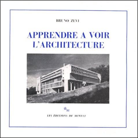 Aprendre a avoir l'architecture ''bruno zevi'' Bruno-zevi-apprendre-a-voir-l-architecture-o-2707301140-0