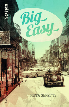 SEPETYS Ruta - Big Easy Product_9782070654413_244x0