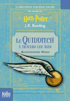 LE QUIDDITCH A TRAVERS LES AGES  de J.K. Rowling Product_9782070629763_244x0