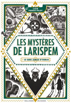 Les Mystères de Larispem de Lucie Pierrat-Pajot Product_9782070599806_244x0