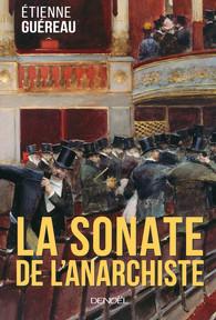 [Guéreau, Etienne] La Sonate de l'Anarchiste Product_9782207131152_195x320