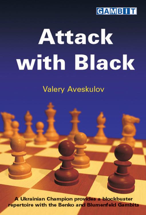 Valery Aveskulov - Attack with Black Attack_with_Black_Big