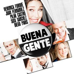 Teatro, de una puta vez. - Página 5 BuenaGente
