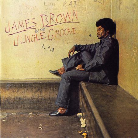 Ce que vous écoutez  là tout de suite - Page 38 JamesBrownInTheJungleGroove