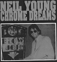 NIL YAN!!! Discografia comentada de Neil Young.  - Página 9 Chrome-dreams