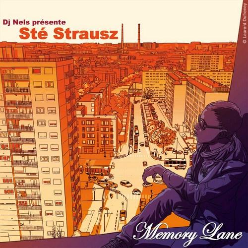 [Réactions] Sté Strausz - Memory Lane (Mixed By DJ Nels) [Free DL] Ste_500