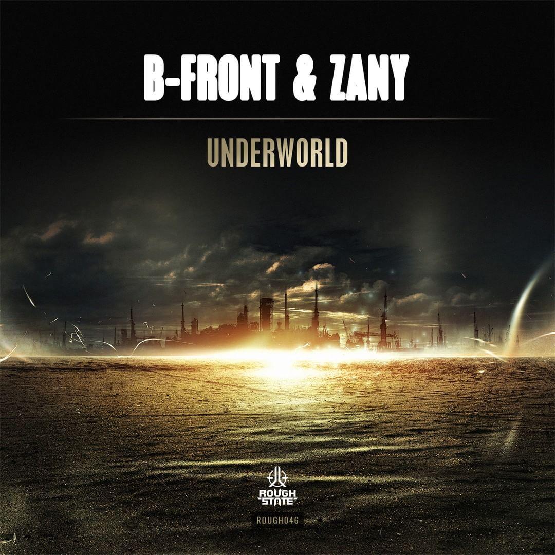 B-Front & Zany - Underworld [ROUGHSTATE MUSIC] ROUGH046