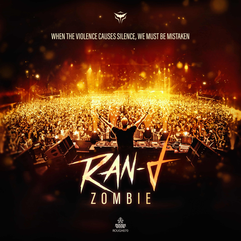 Ran-D - Zombie [ROUGHSTATE MUSIC] ROUGH070
