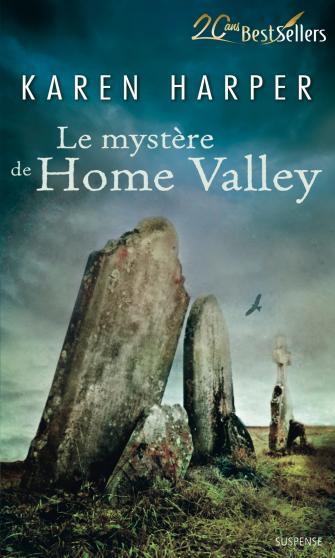 Les secrets de Home Valley- Tome 2: Le mystère de Home Valley de Karen Harper 9782280284455