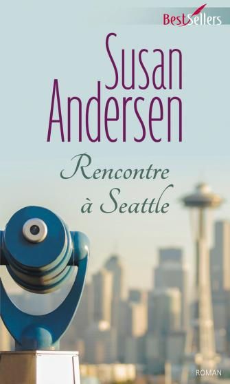 The Sisterhood Diaries Trilogy, tome 2 : Rencontre à Seattle de Susan Andersen 9782280308809