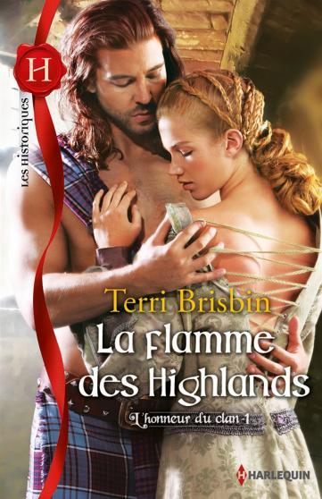 L'Honneur du Clan, tome 1: La Flamme des Highlands de Terri Brisbin 9782280311908