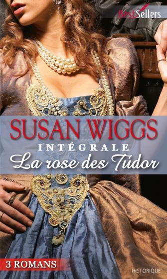 La Rose Des Tudor de Susan Wiggs (Trilogie) 9782280326575