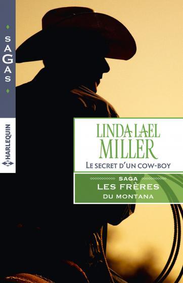 Les frères du Montana Tome 3 : Le secret d'un cow-boy de Linda Lael Miller 9782280333696