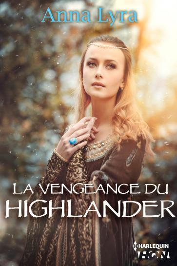 Concours - Gagnez La vengeance du Highlander d'Anna Lyra ! 9782280340977