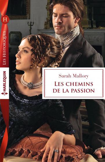 Les chemins de la passion de Sarah Mallory 9782280347624