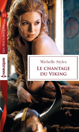 Le chantage du Viking de Michelle Styles 9782280347716