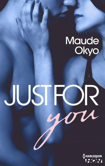 Sexy coach - Tome 2 : Just for you de Maude Okyo 9782280374934