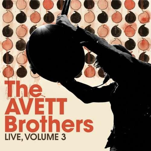 The Avett Brothers - Página 2 Avett-brothers-live-vol-3