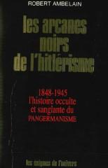 documentaire nazisme et occultisme .Ambelain_Robert_-_Les_arcanes_noirs_de_l_hitlerisme_s