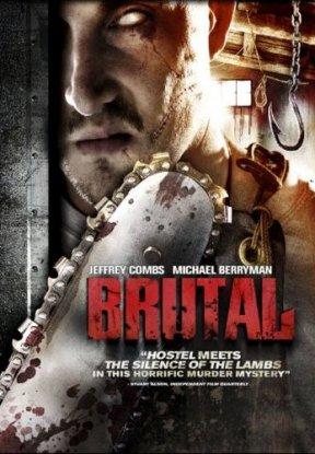 Les films en général - Page 11 Brutal