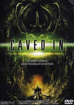 FILMS D'HORREUR 2 Affiche-Caved-In-1