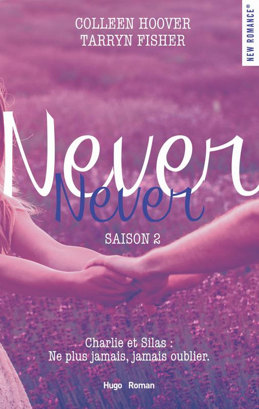 Saison 2  : Never Never de Colleen Hoover et Tarryn Fisher 9782755623451