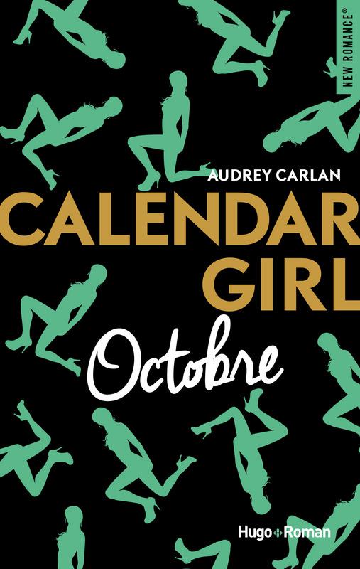 Calendar girl - Tome 10 : Octobre d'Audrey Carlan 9782755629217