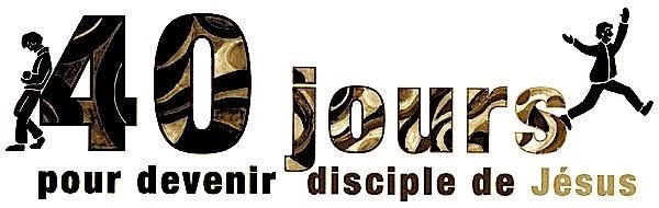 Retour/3 C de la Sainteté/Carême/Confession/Communion/ 40-jours-disciple-600