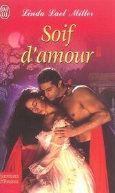 Soif d amour - Soif d'amour de Linda-Lael Miller 1124210_3064816