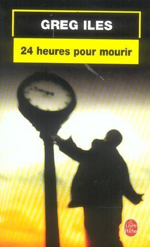 MISSISSIPPI (tome 02) : 24 HEURES POUR MOURIR de Greg Iles 1042242_3016280