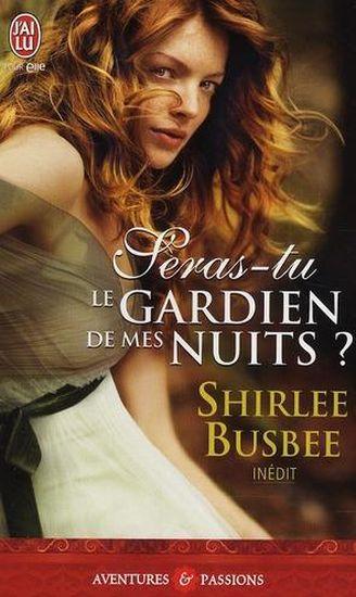 Seras-tu... - Tome 1 : Seras-tu le gardien de mes nuits de Shirlee Busbee 28779393_5854385