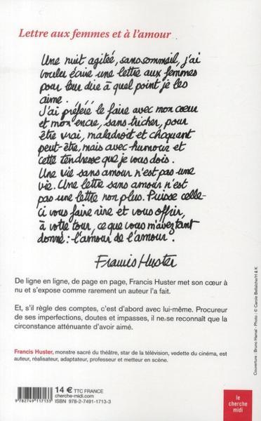 Lettre aux femmes et à l'amour de Francis Huster, éditions : Le cherche midi 29164422_6122237