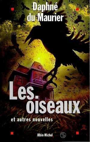 Les Oiseaux (la nouvelle, et le film).  1010495_4575191