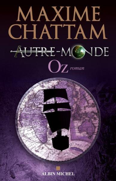 CHATTAM Maxime - AUTRE-MONDE - Livre 5 : Oz 51580542_10562740