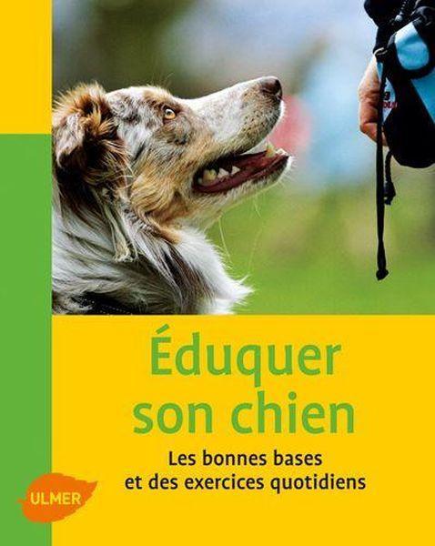 """Livre """"Eduquer son chien les bonnes bases et des exercices quotidiens"""" 23668627_4284835"""