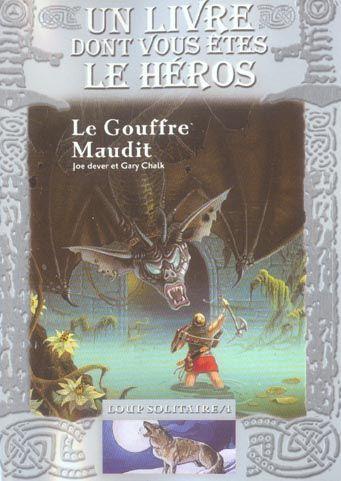 4 - Le Gouffre Maudit 771894_2889745