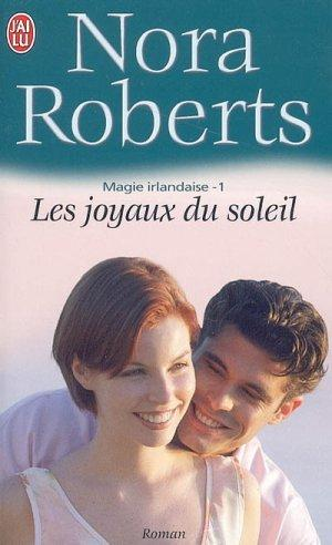 magie irlandaise - Magie irlandaise - Tome 1 : Les joyaux du soleil de Nora Roberts 1125948_3066313