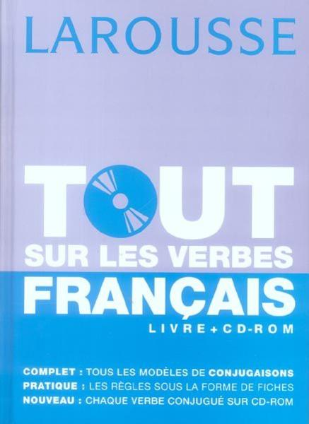 Larousse tout sur les verbes français 703987_2867753