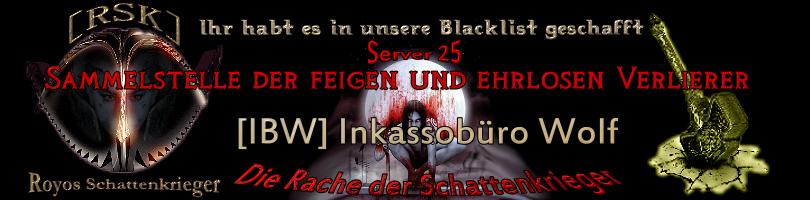 Server 25 - [IBW] Inkassobüro Wolf Blacklistibw12