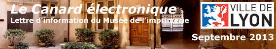 Le Canard électronique : l'actualité du Musée de l'Imprimerie de Lyon Bandeau