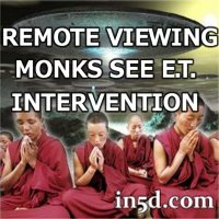 Remote Viewing Monks See 2012 ET Intervention  Monks-remote-viewing