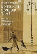 [Magorian Michelle] Bonne nuit Monsieur Tom! Tom1