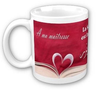 TASSES DE CAFE - Page 37 Mug-A-ma-maitresse-La-science-est-Lumiere-13170-g