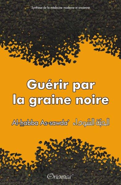 Cumin Noir Al Habba Sawda Liv-guerir-par-la-graine-noire-orientica