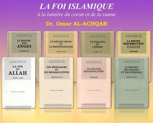Pack 8 livres : La foi islamique- Omar Al-Achqar - Pack-8-livres-collection-la-foi-islamique