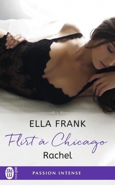 Flirt à Chicago - Tome 3 : Rachel de Ella Frank Rachel-9782290113356-30