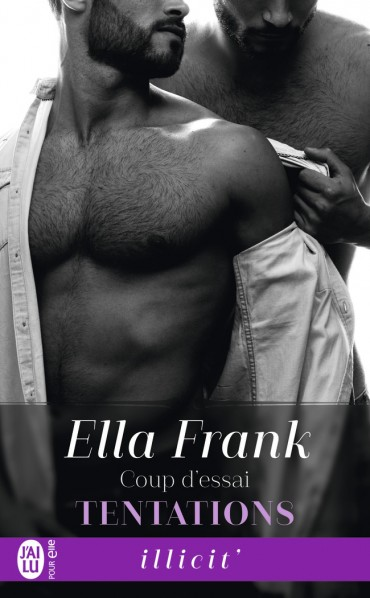 Tentations - Tome 1 : Coup d'essai d'Ella Frank -9782290114018-30