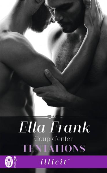 Tentations - Tome 2 : Coup d'enfer de Ella Frank -9782290114025-3