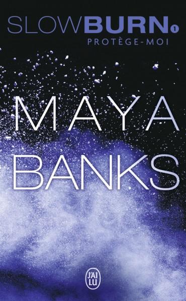 Slow Burn - Tome 1 : Protège-moi de Maya Banks Protege-moi-9782290122402-3